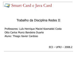 Smart Card e Java Card
