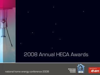 2008 Annual HECA Awards