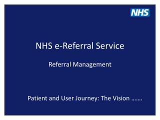 NHS e-Referral Service Referral Management