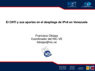 El CNTI y sus aportes en el despliege de IPv6 en Venezuela