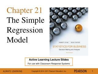 Active Learning Lecture Slides For use with Classroom Response Systems