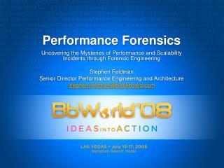 Performance Forensics