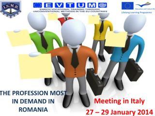THE PROFESSION MOST IN DEMAND IN ROMANIA
