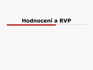 Hodnocení a RVP