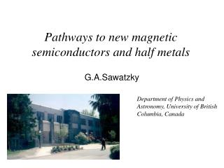 Pathways to new magnetic semiconductors and half metals