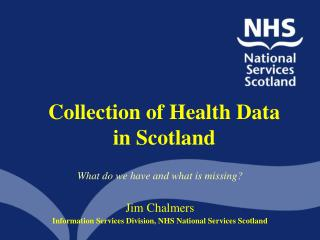 Collection of Health Data in Scotland