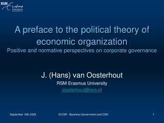 J. (Hans) van Oosterhout RSM Erasmus University joosterhout@rsm.nl