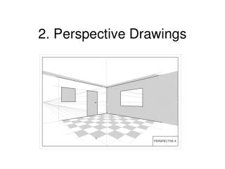 2. Perspective Drawings