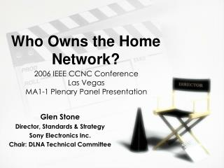 Who Owns the Home Network