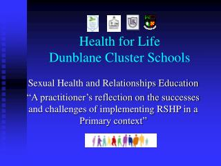 Health for Life Dunblane Cluster Schools