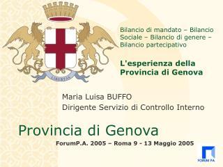 Maria Luisa BUFFO Dirigente Servizio di Controllo Interno