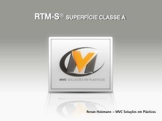 RTM-S d SUPERFÍCIE CLASSE A
