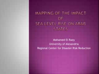 Mapping of the Impact  Of  Sea Level Rise On Arab States