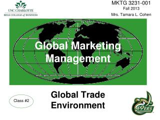 Global Marketing Management Global Trade Environment