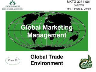 Global Marketing Management Global Trade Environment