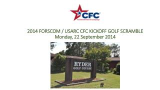 2014 FORSCOM / USARC CFC KICKOFF GOLF SCRAMBLE Monday, 22 September 2014
