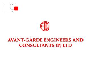 AVANT-GARDE ENGINEERS AND CONSULTANTS P LTD
