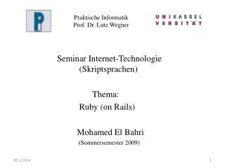 Praktische Informatik Prof. Dr. Lutz Wegner