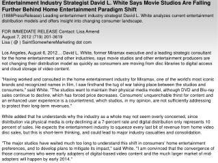 Entertainment Industry Strategist David L. White Says Movie