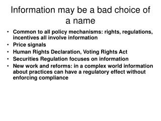 Information may be a bad choice of a name