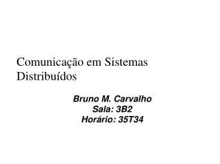 Comunica��o em Sistemas Distribu�dos