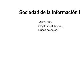 Sociedad de la Información I