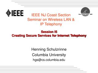 Session I5 Creating Secure Services for Internet Telephony