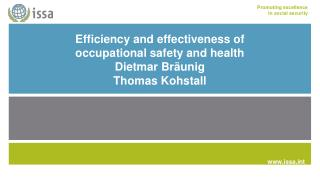 Efficiency and effectiveness of occupational safety and health Dietmar Bräunig Thomas Kohstall