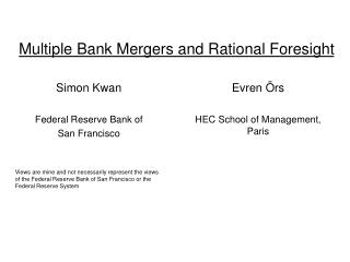 Multiple Bank Mergers and Rational Foresight