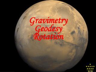 Gravimetry  Geodesy Rotation