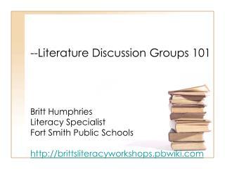 --Literature Discussion Groups 101