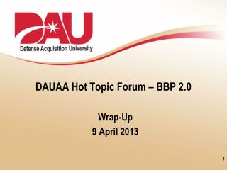 DAUAA Hot Topic Forum – BBP 2.0