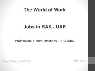 The World of Work Jobs in RAK / UAE Professional Communications LSEC N307