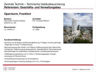 Zentrale Technik – Technische Gebäudeausrüstung Referenzen: Geschäfts- und Verwaltungsbau