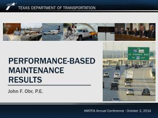 Performance-Based Maintenance results