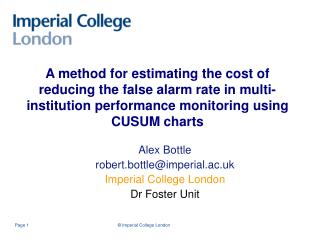 Alex Bottle robert.bottle@imperial.ac.uk  Imperial College London Dr Foster Unit
