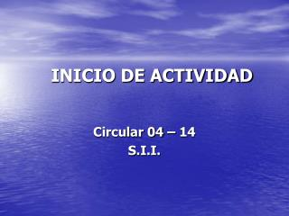 INICIO DE ACTIVIDAD