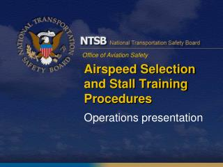 Airspeed Selection and Stall Training Procedures