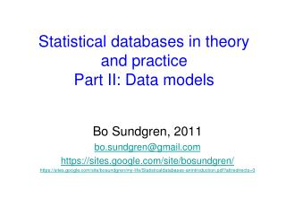 Statistical databases in theory  and practice Part II: Data models