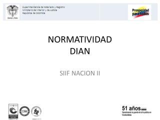 NORMATIVIDAD DIAN