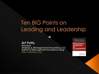 Ten BIG Points on  Leading and Leadership