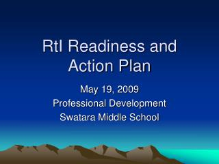 RtI Readiness and  Action Plan