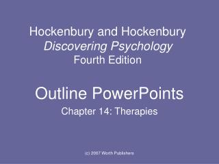 Hockenbury and Hockenbury  Discovering Psychology  Fourth Edition