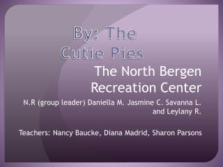 The North Bergen Recreation Center