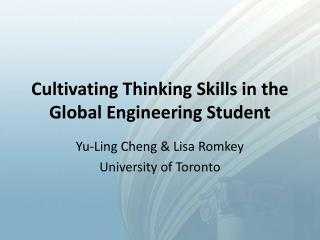 Cultivating Thinking Skills in the Global Engineering Student