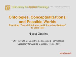 Nicola Guarino CNR Institute for Cognitive Sciences and Technologies,