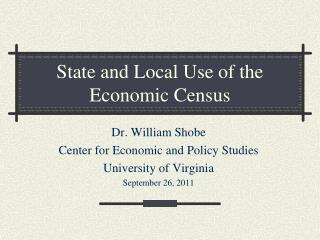 State and Local Use of the  Economic Census