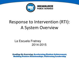 Response to Intervention (RTI):  A System Overview