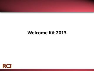 Welcome Kit 2013