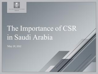 The Importance of CSR in Saudi Arabia